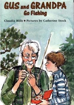 Gus and Grandpa Go Fishing - Book  of the Gus and Grandpa