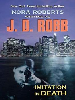 Imitation in Death - Book #17 of the In Death