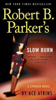 Robert B. Parkers Slow Burn 0399170855 Book Cover