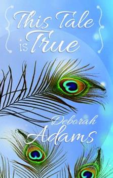{this Tale Is True} 0998494097 Book Cover