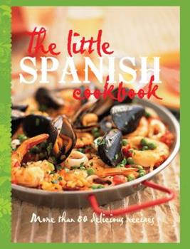 Little Spanish Cookbook 1743360665 Book Cover