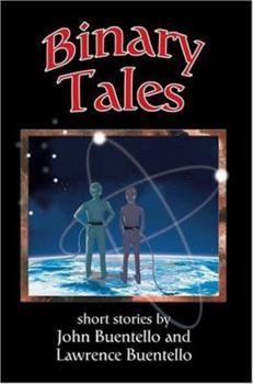 Binary Tales 0595329993 Book Cover