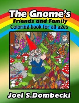 Paperback The Gnome Friends and Family Coloring Book