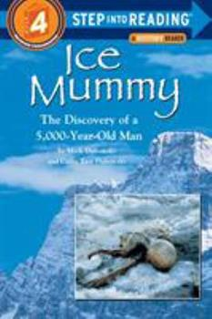 Paperback Ice Mummy : The Discovery of a 5,000 Year-Old Man Book