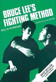 Bruce Lee's Fighting Method, Vol. 3: Skill in Techniques - Book #3 of the Bruce Lee's Fighting Method