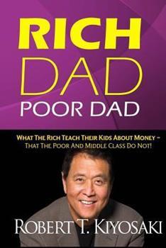 Rich Dad, Poor Dad: Financial Education Essentials