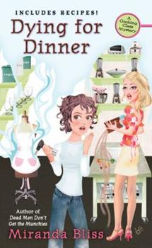 Dying for Dinner (Cooking Class Mystery, Book 4) 0425226107 Book Cover