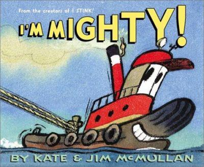 I'm Mighty! - Book  of the I'm ...!  -  Machines at Work