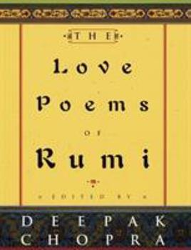 The Love Poems of Rumi 0609602438 Book Cover