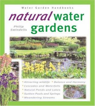 Natural Water Gardens 0764118501 Book Cover