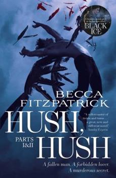 Hush, Hush Parts 1 & 2: includes Hush, Hush and Crescendo 1471123464 Book Cover