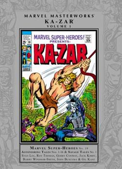 Marvel Masterworks: Ka-Zar, Vol. 1 - Book #190 of the Marvel Masterworks