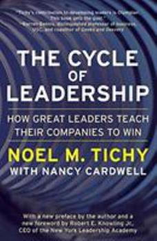 Paperback The Cycle of Leadership: How Great Leaders Teach Their Companies to Win Book