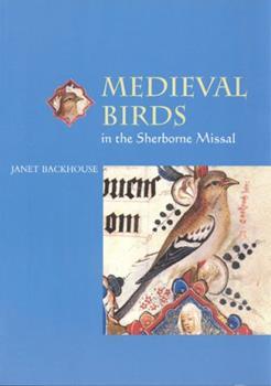 Medieval Birds in the Sherborne Missal 0802084346 Book Cover