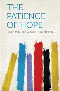 Paperback The Patience of Hope Book