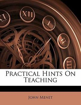 Paperback Practical Hints on Teaching Book