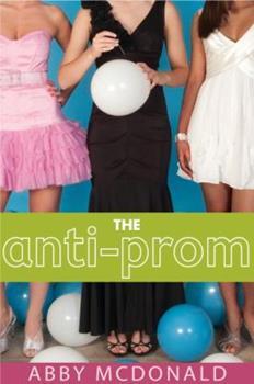 Paperback The Anti-Prom Book
