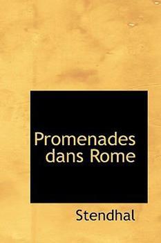 Promenades dans Rome 0559408749 Book Cover