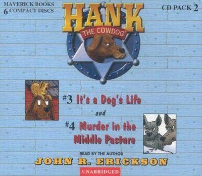 It's a Dog's Life and Murder in the Middle Pasture - Book  of the Hank the Cowdog