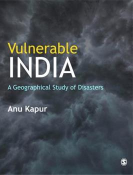 Hardcover Vulnerable India : A Geographical Study of Disasters Book