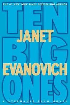 Hardcover Ten Big Ones (Stephanie Plum Novels) Book