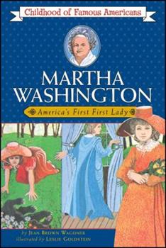 Martha Washington: America's First Lady - Book  of the Childhood of Famous Americans