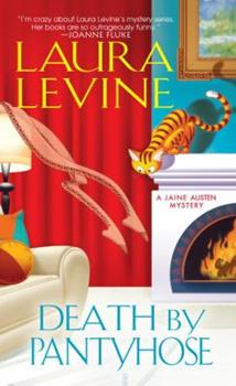 Death by Pantyhose (Jaine Austen Mysteries) 0758207859 Book Cover