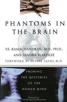 Paperback Phantoms in the Brain : Probing the Mysteries of the Human Mind Book