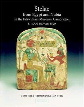 Hardcover Stelae from Egypt and Nubia in the Fitzwilliam Museum, Cambridge, C.3000 BC-AD 1150 Book