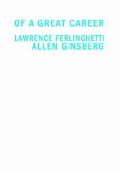 Allen ginsberg books list of books by author allen ginsberg i greet you at the beginning of a great career the selected correspondence of lawrence m4hsunfo