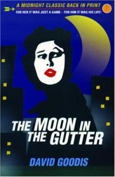 The Moon in the Gutter 1852424494 Book Cover