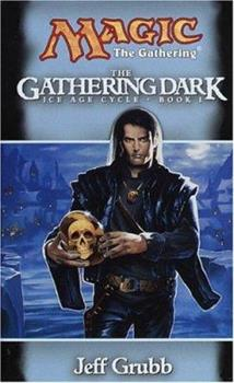 The Gathering Dark - Book #20 of the Magic: The Gathering