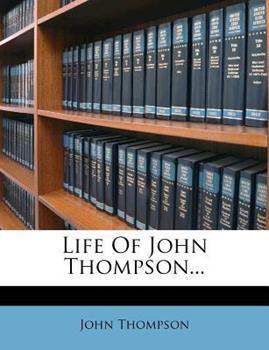 Paperback Life of John Thompson... Book