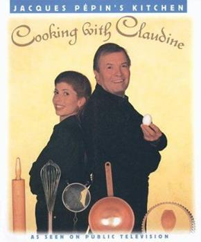 Paperback Jacques Pepin's Kitchen : Cooking with Claudine Book