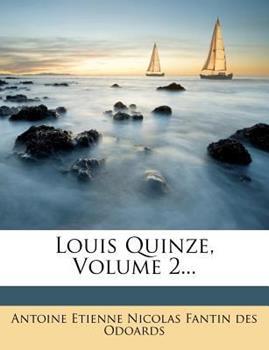 Paperback Louis Quinze, Volume 2... Book