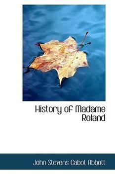 Paperback History of Madame Roland Book