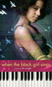 When the Black Girl Sings 1416940030 Book Cover