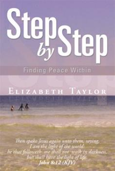 Step by Step: Finding Peace Within 1483633780 Book Cover