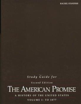 Study Guide for The American Promise: A History of the United States, Volume I: To 1877 0312395620 Book Cover