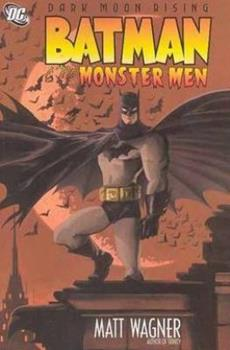 Batman and the Monster Men 1401210910 Book Cover