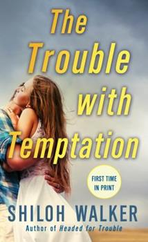 The Trouble with Temptation - Book #2 of the McKays