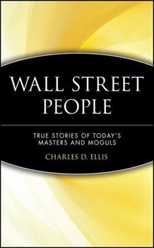 Wall Street People: True Stories of Today's Masters and Moguls 0471238090 Book Cover