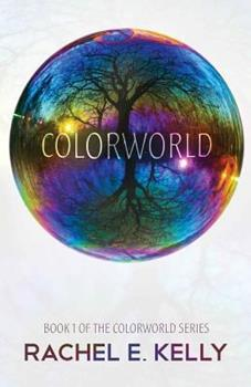 Colorworld - Book #1 of the Colorworld
