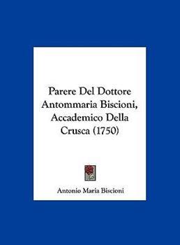 Hardcover Parere Del Dottore Antommaria Biscioni, Accademico Della Crusca Book