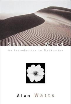 Still the Mind: An Introduction to Meditation 1577312147 Book Cover
