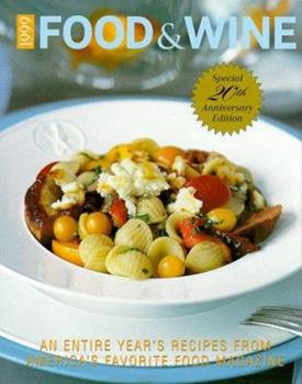 Food & Wine Magazine's 1999 Annual Cookbook 0916103528 Book Cover