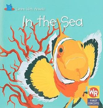 In the Sea - Book  of the Learn With Animals