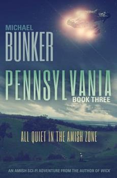 All Quiet in the Amish Zone - Book #3 of the Pennsylvania