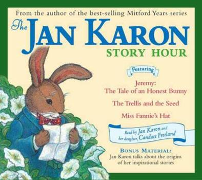 The Jan Karon Story Hour