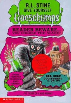 Diary of a Mad Mummy (Give Yourself Goosebumps, No 10)